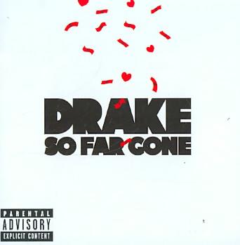 SO FAR GONE BY DRAKE (CD)